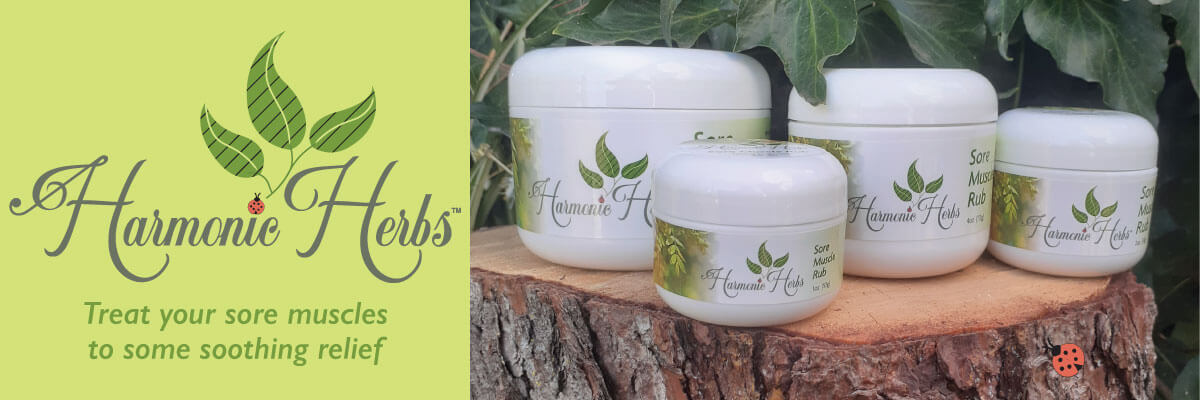 Harmonic Herbs. Treat your sore muscles to some soothing relief with our Sore Muscle Rub family of products